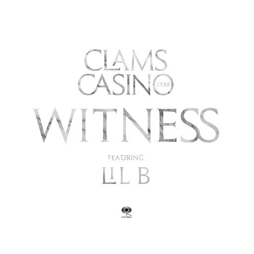 Clams Casino альбом Witness