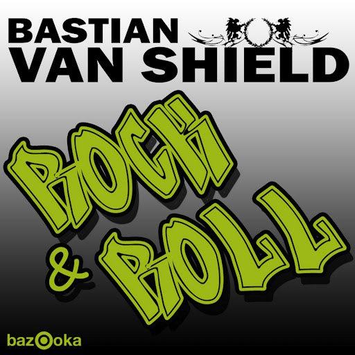 Bastian Van Shield альбом Rock & Roll