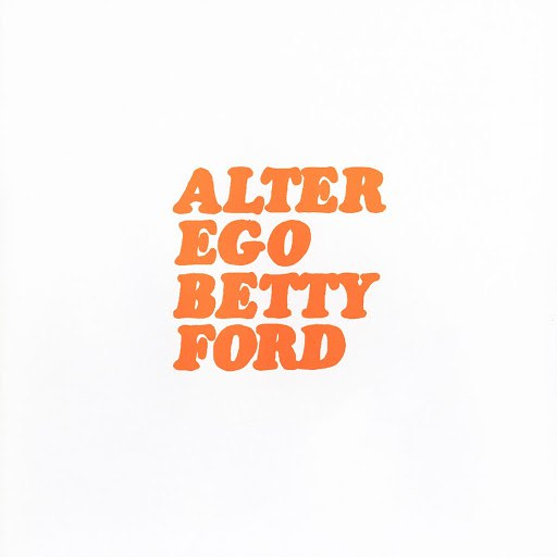 Alter Ego альбом Betty Ford (Bonus Remixes Version)