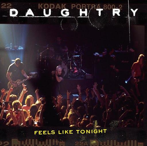 Daughtry альбом Feels Like Tonight