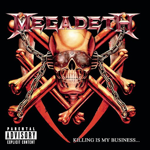 Megadeth альбом Killing Is My Business...And Business Is Good!