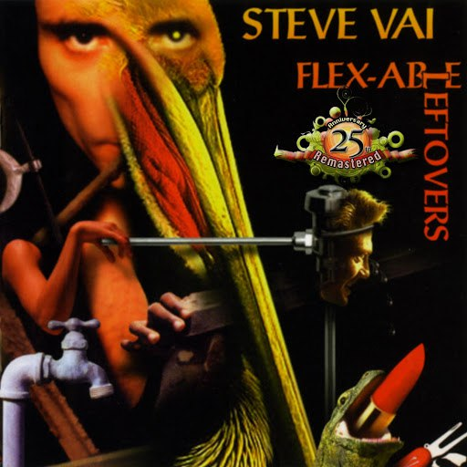 Steve Vai альбом Flex-Able Leftovers (25th Anniversary Re-Master)