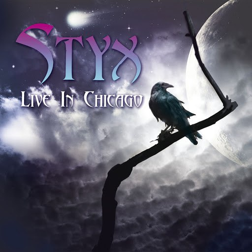 Styx альбом Live In Chicago 1977 (Remastered) [Live]