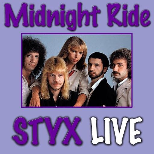 Styx альбом Midnight Ride (Live)