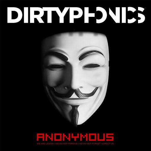 Dirtyphonics альбом Anonymous