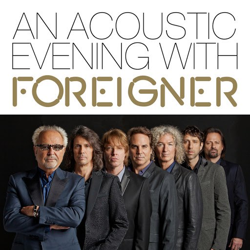 Foreigner альбом An Acoustic Evening with Foreigner (Live at Swr1)