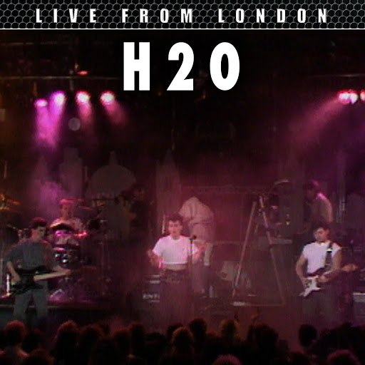 h2o альбом Live From London