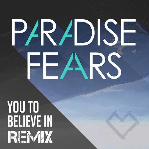 Paradise Fears альбом You to Believe in (R. van Rijn Remix)