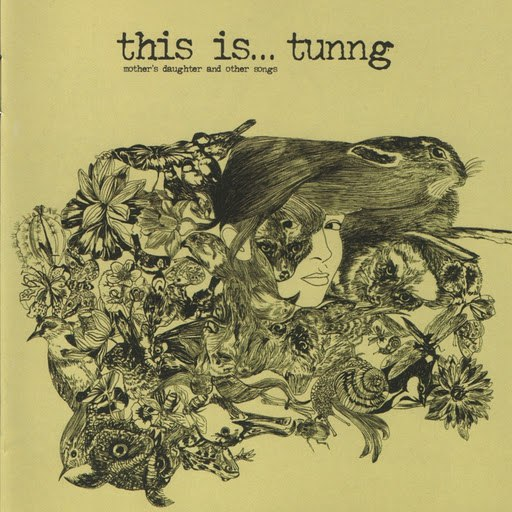 Tunng альбом This is... Tunng: Mothers Daughter and other Tales