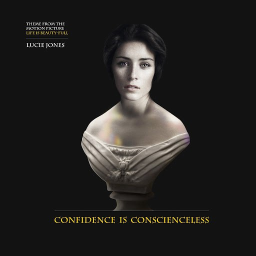 Lucie Jones альбом Confidence Is Conscienceless