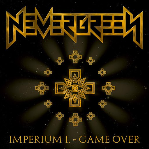 Nevergreen альбом Imperium I. - Game Over