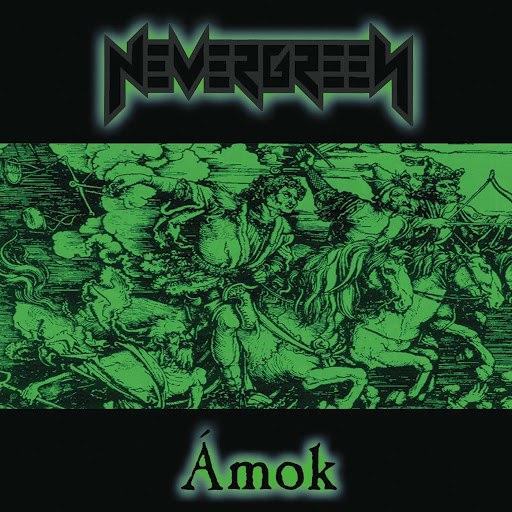 Nevergreen альбом Ámok