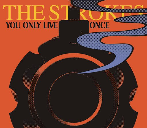 The Strokes альбом You Only Live Once/Mercy Mercy Me