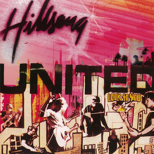 Hillsong United альбом Look To You