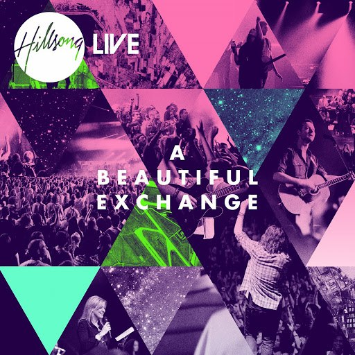 Hillsong United альбом A Beautiful Exchange