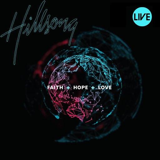 Hillsong United альбом Faith+Hope+Love