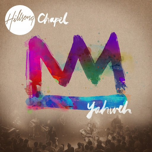 Hillsong United альбом Hillsong Chapel: Yahweh