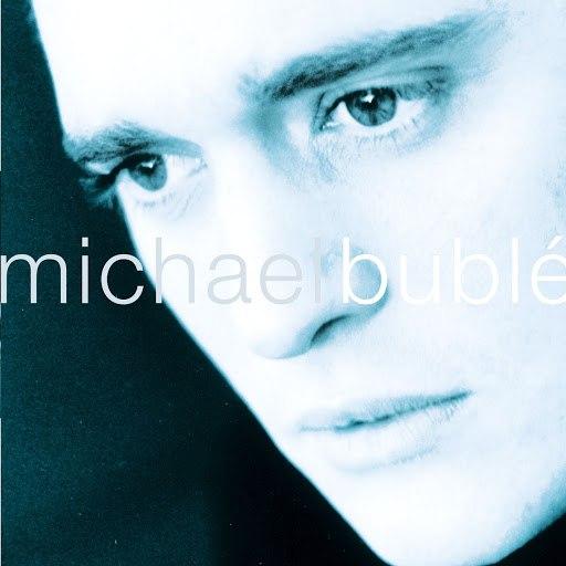 Michael Bublé альбом Michael Bublé [Bonus Tracks]