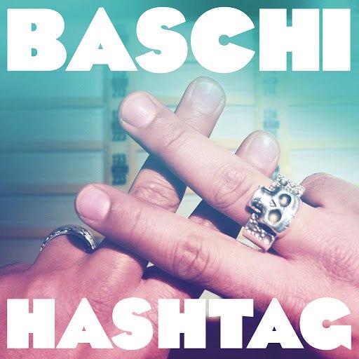 Baschi альбом Hashtag