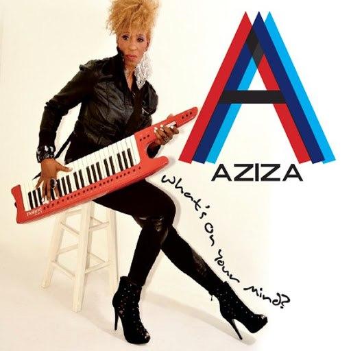 Азиза альбом What's On Your Mind?