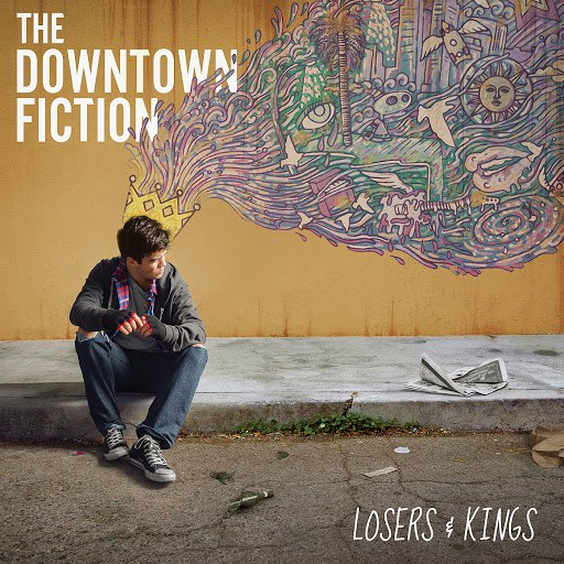 The Downtown Fiction альбом Losers & Kings