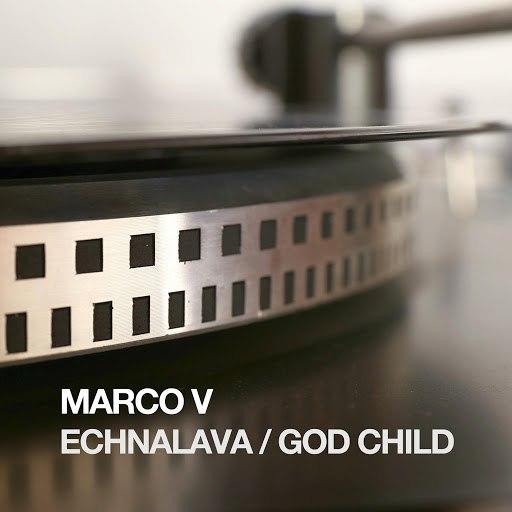 Marco V альбом Echnalava / God Child