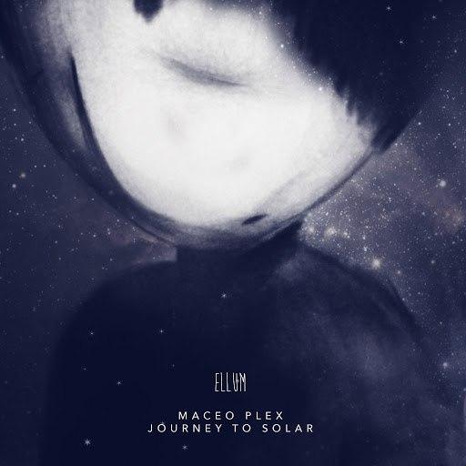 Maceo Plex альбом Journey To Solar