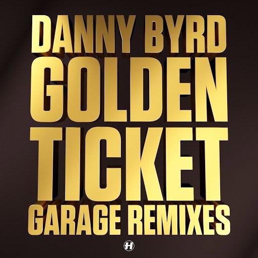 Danny Byrd альбом Golden Ticket (Garage Remixes)