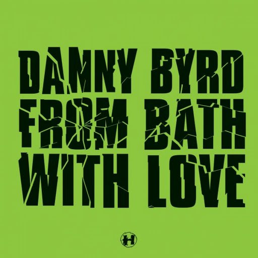 Danny Byrd альбом From Bath With Love