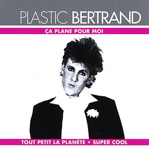 Plastic Bertrand альбом Ca Plane Pour Moi