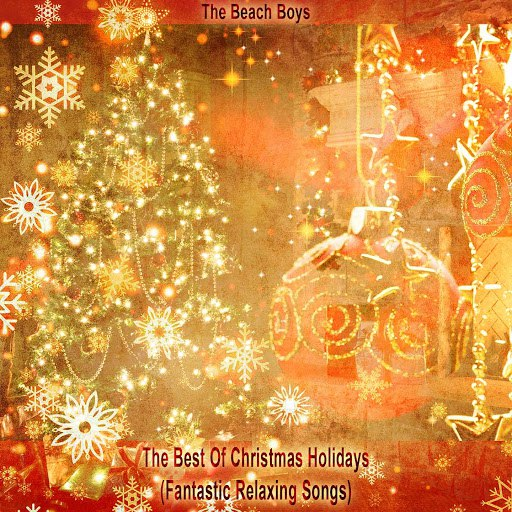 The Beach Boys альбом The Best Of Christmas Holidays (Fantastic Relaxing Songs)