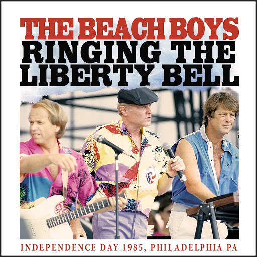 The Beach Boys альбом Ringing the Liberty Bell (Live)