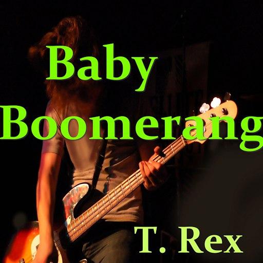 T. Rex альбом Baby Boomerang