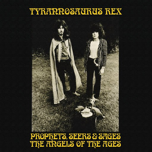 T. Rex альбом Prophets, Seers And Sages: The Angels Of The Ages