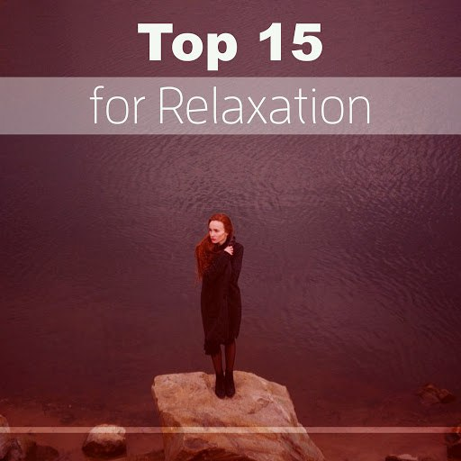 RELAX альбом Top 15 for Relaxation