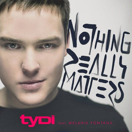 TyDi альбом Nothing Really Matters
