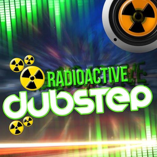 dub step альбом Radioactive Dubstep