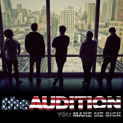 The Audition альбом You Make Me Sick