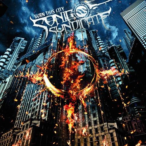 Sonic Syndicate альбом Burn This City