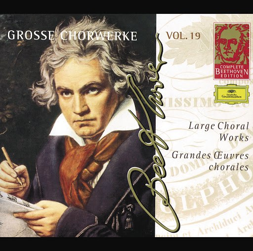 Ludwig Van Beethoven альбом Beethoven: Large Choral Works (Complete Beethoven Edition Vol. 19)