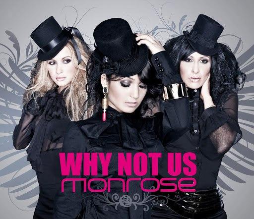 Monrose альбом Why Not Us