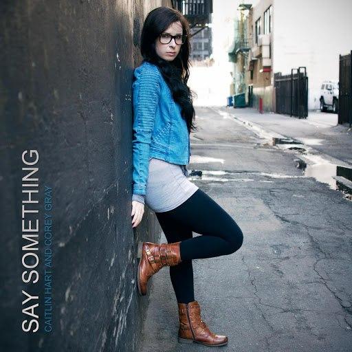 Caitlin Hart альбом Say Something (feat. Corey Gray)