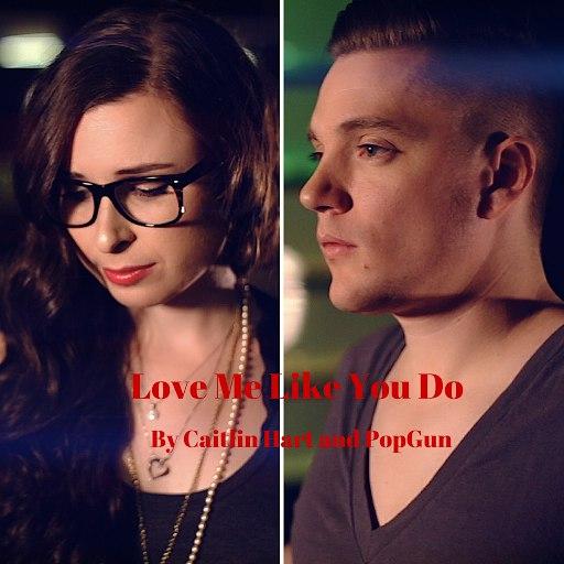 Caitlin Hart альбом Love Me Like You Do (feat. PopGun)
