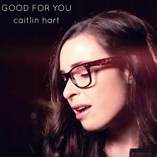 Caitlin Hart альбом Good For You