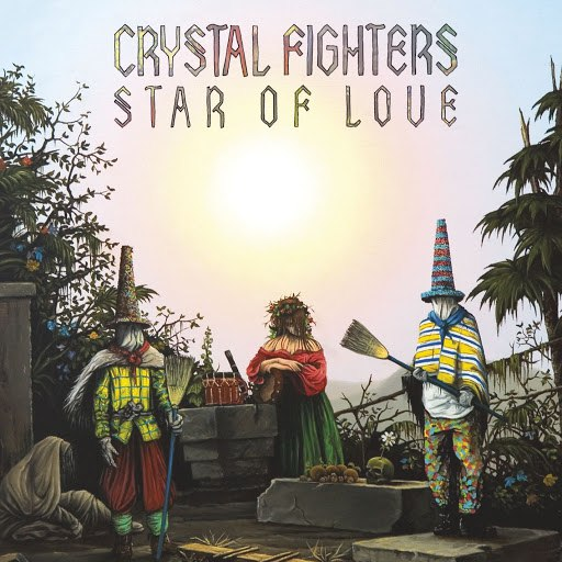 Crystal Fighters альбом Star Of Love