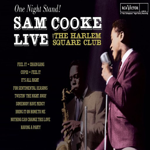 Sam Cooke альбом One Night Stand - Sam Cooke Live At The Harlem Square Club, 1963