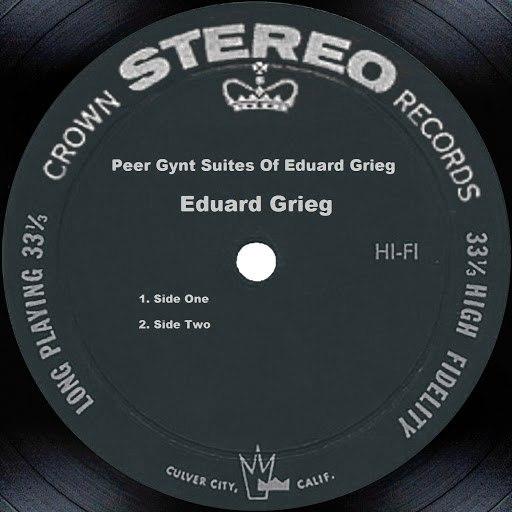 Эдвард Григ альбом Peer Gynt Suites Of Eduard Grieg