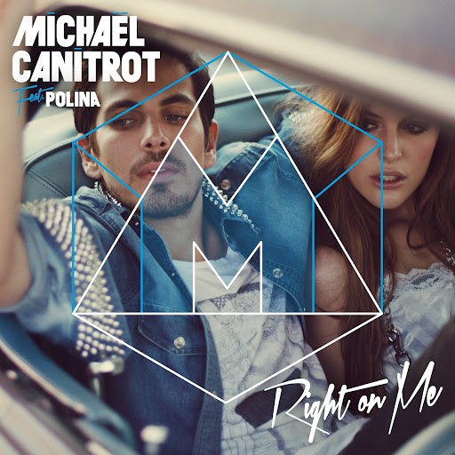 Michael Canitrot альбом Right On Me (feat. Polina)