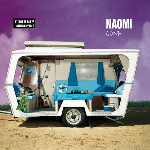 Naomi альбом Gone