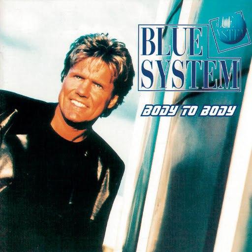 Blue System альбом Body To Body